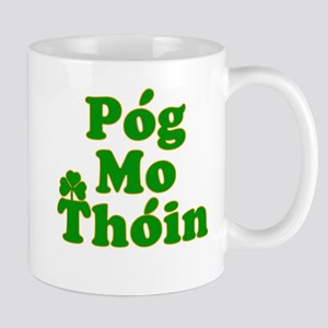Pog Mo Thoin Kiss My Ass Mug