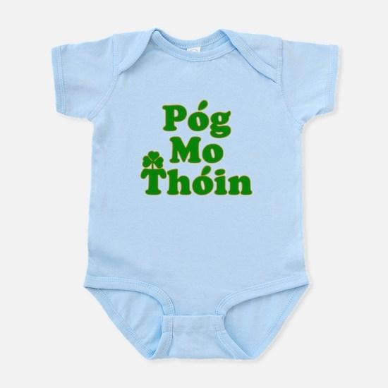 Pog Mo Thoin Kiss My Ass Infant Bodysuit