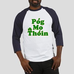 Pog Mo Thoin Kiss My Ass Baseball Jersey