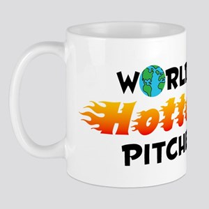 World's Hottest Pitcher (C) Mug