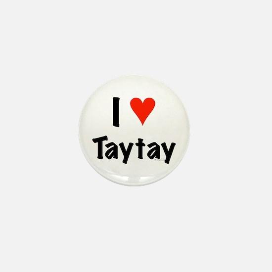 I love TayTay Mini Button
