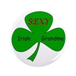 "Sexy Irish Grandma 3.5"" Button"