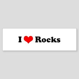 I Love Rocks Bumper Sticker