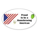 Proud to be a Homebrewing... Oval Sticker