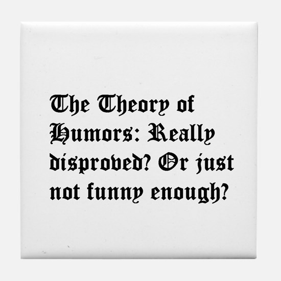 Theory of Humors Tile Coaster