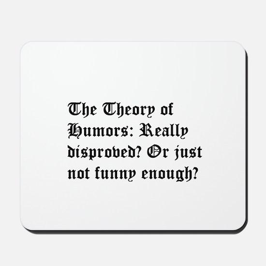 Theory of Humors Mousepad