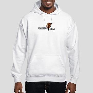 wannabe...riding Hooded Sweatshirt