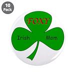 "Foxy Irish Mom 3.5"" Button (10 pack)"