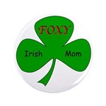 "Foxy Irish Mom 3.5"" Button (100 pack)"