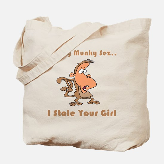 I Stole Your Girl Tote Bag
