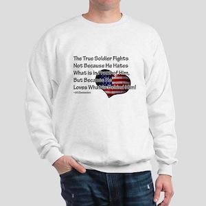 The True Soldier Sweatshirt