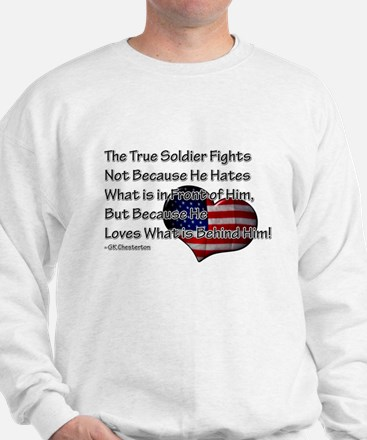 The True Soldier Sweatshirt