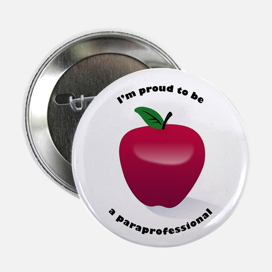 "I'm Proud to be a Paraprofessional 2.25"" Button"