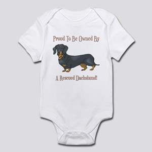 Proudly Owned By A Rescued Dachshund Infant Bodysu