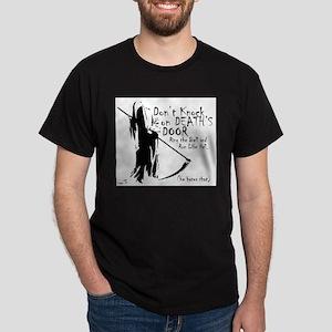 Don't Knock on Death's Door T-Shirt