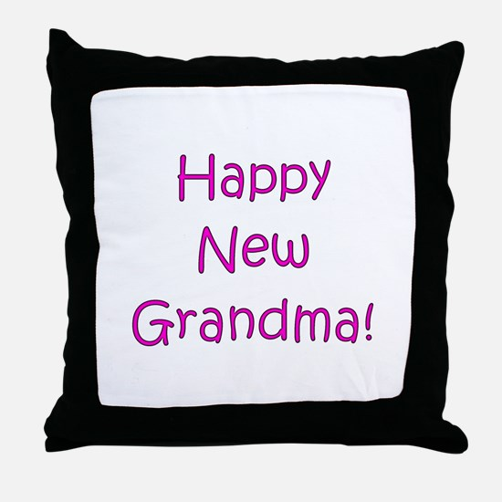 Happy New Grandma! Throw Pillow