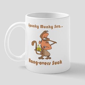 Hang-overs Suck Mug