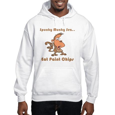Eat Paint Chips Hooded Sweatshirt