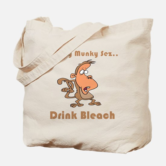 Drink Bleach Tote Bag