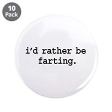i'd rather be farting. 3.5