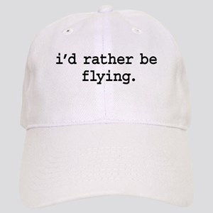 i'd rather be flying. Cap