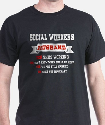 Social Worker's Husband T Shirt T-Shirt