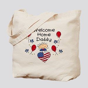 Welcome Home Daddy - Girl Tote Bag