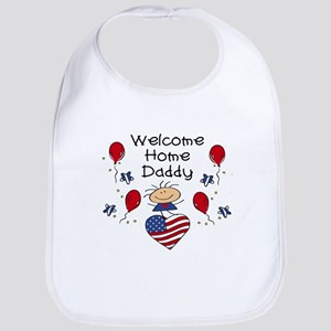 Welcome Home Daddy - Girl Bib