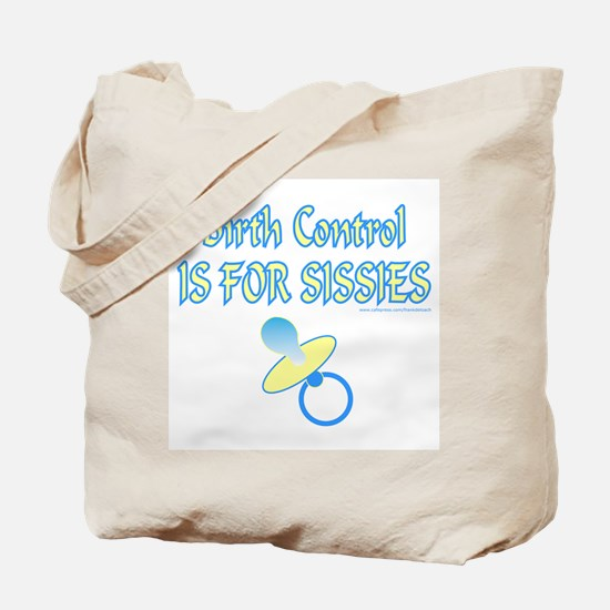 FOR SISSIES Tote Bag