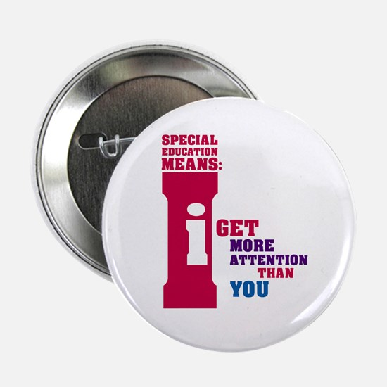 "Special Education Means: Attention 2.25"" Button"