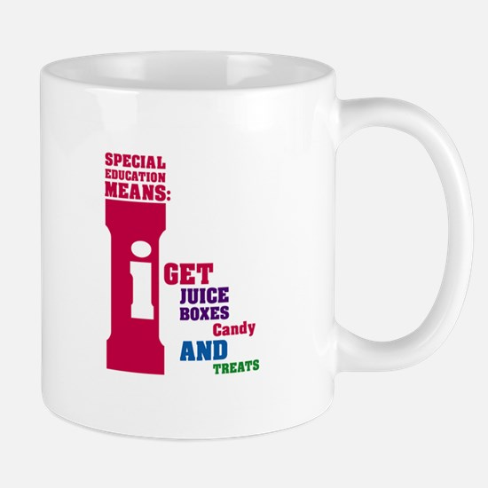 Special Education Means: Juice Boxes Mug
