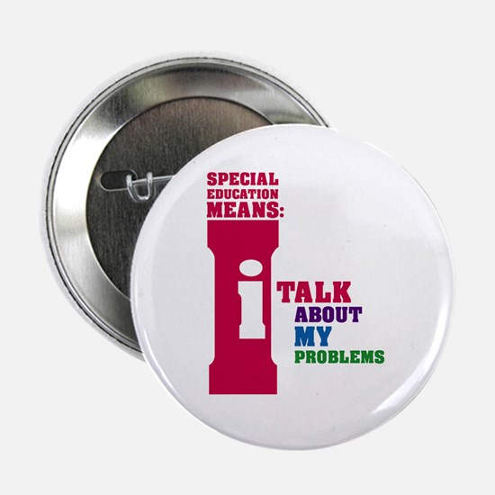 "Special Education Means: Talking 2.25"" Button"
