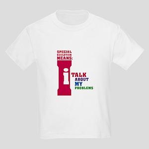 b5cd3ef95e1 Special Education Means  Talking Kids Light T-Shir