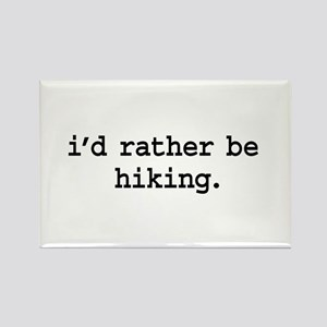 i'd rather be hiking. Rectangle Magnet