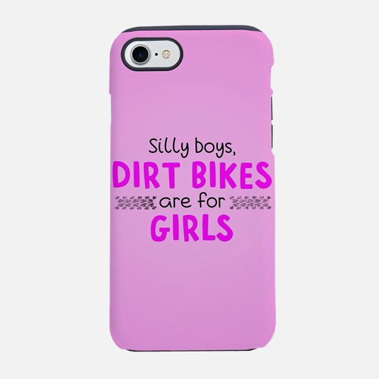 Silly Boys Dirt Bikes Are Fo iPhone 8/7 Tough Case
