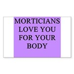 mortician gifts t-shirts Rectangle Sticker