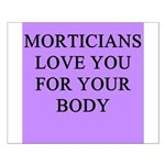 mortician gifts t-shirts Small Poster