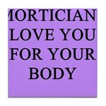 mortician gifts t-shirts Tile Coaster