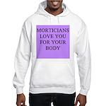 mortician gifts t-shirts Hooded Sweatshirt