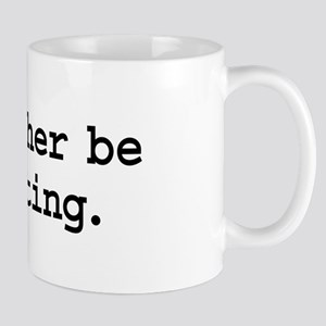 i'd rather be painting. Mug