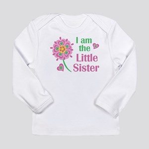 I am the Little Sister Long Sleeve T-Shirt
