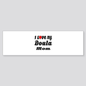 I Love My DOULA Mom Sticker (Bumper)