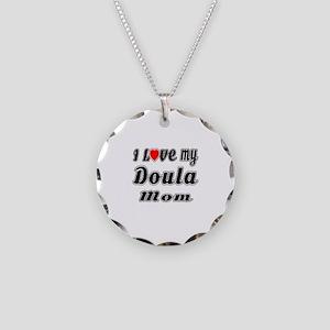 I Love My DOULA Mom Necklace Circle Charm
