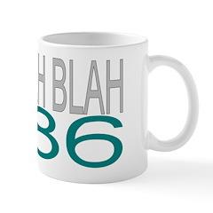 BLAH BLAH BLAH 1986 Mug