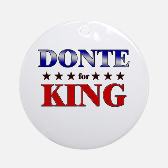 DONTE for king Ornament (Round)