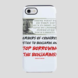 Stop borrowing the benjamins iPhone 8/7 Tough Case