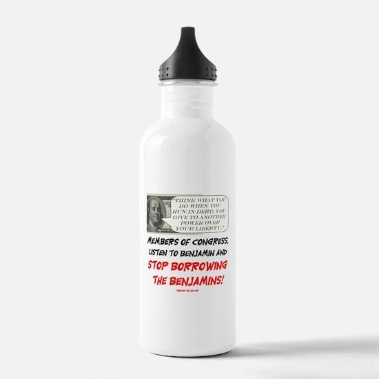 Stop borrowing the benjamins Water Bottle