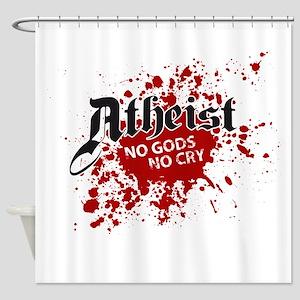 Atheist - no god no cry Shower Curtain