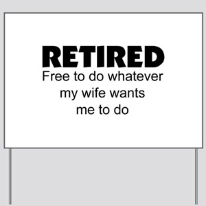 retirement congratulations yard signs cafepress