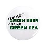 """GREEN TEA 3.5"""" Button"""